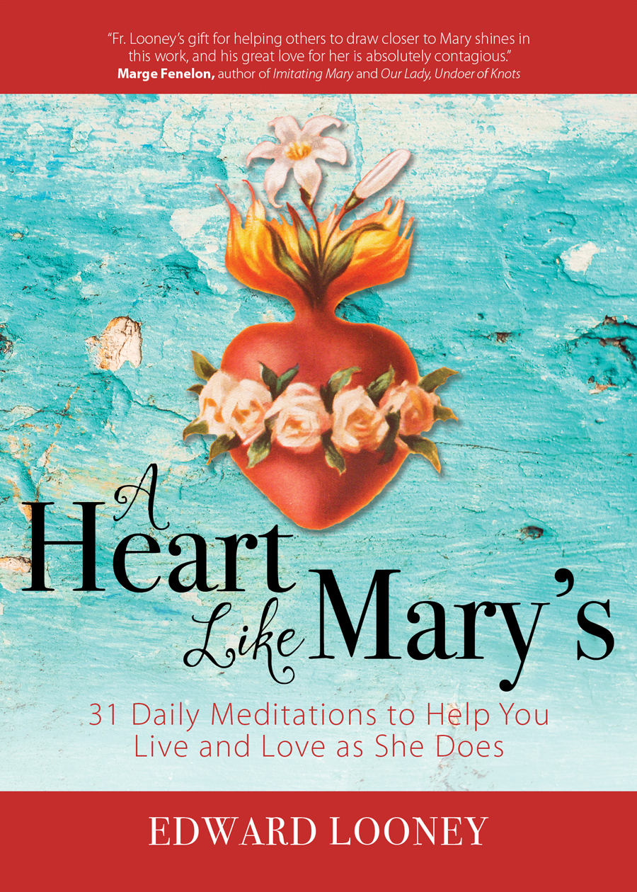 New Release- A Heart Like Mary's