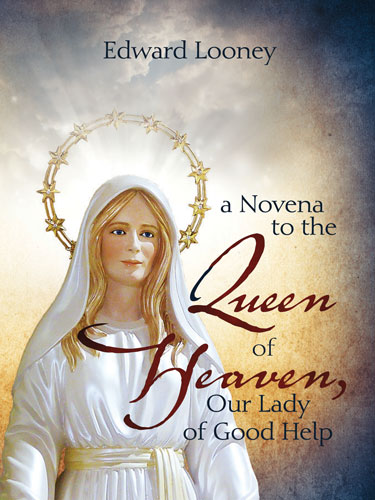 A Novena to the Queen of Heaven, Our Lady of Good Help